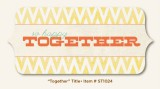 Sweetest Thing - Tangerine - Together Title
