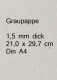 Graupappe 1,5 mm - Din A4 21 x 29,7 cm