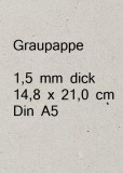 Graupappe 1,5 mm - Din A5 14,8 x 21 cm